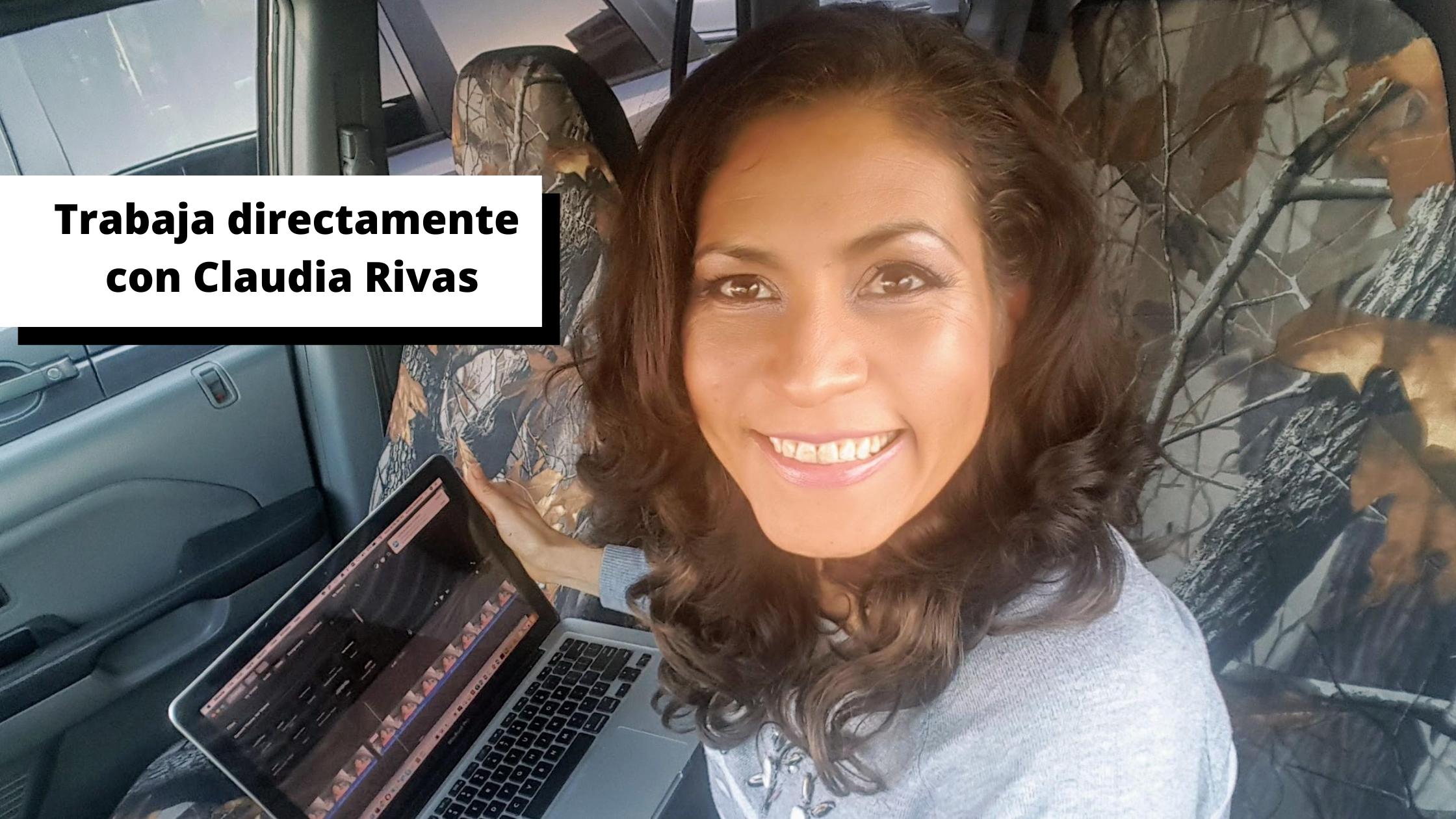 Trabaja directamente con Claudia Rivas